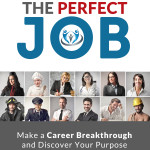 """Get Your Perfect Job, Build Massive Self Confidence, and Escape The Routine Life"""